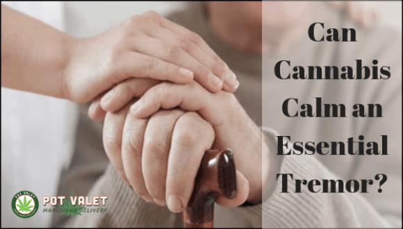 Can Cannabis Calm an Essential Tremor- (2)