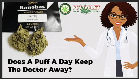 Does A Puff A Day Keep A Doctor Away?