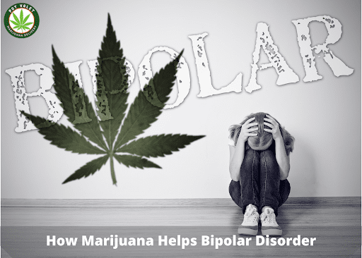 How Marijuana Helps Bipolar Disorder